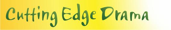 Cutting Edge Drama